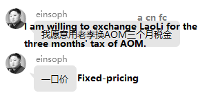 I am willing to exchange LaoLi for the three months tax of AOM.